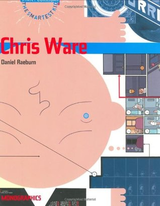 Chris Ware by Daniel Raeburn