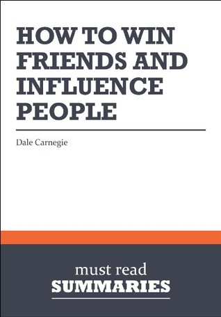 how to influence people and make friends summary