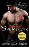 Savior by Jennifer Malone Wright