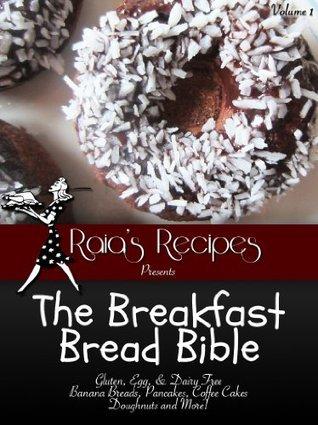 The Breakfast Bread Bible