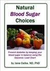 Natural Blood Sugar Choices (Natural Health Choices)