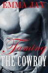 Taming the Cowboy