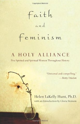 Faith and Feminism: A Holy Alliance