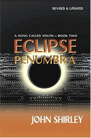 Eclipse Penumbra by John Shirley