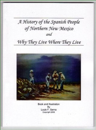 A History of the Spanish People of Northern New Mexico