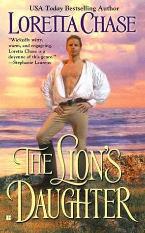 The Lion S Daughter Scoundrels 1 By Loretta Chase