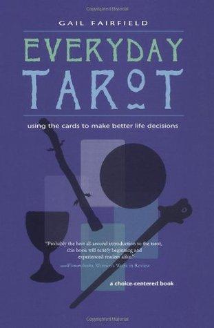 Every Day Tarot by Gail Fairfield