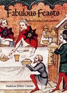 Fabulous Feasts: Medieval Cookery and Ceremony