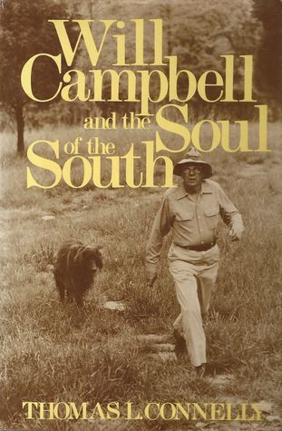 Will Campbell and the Soul of the South