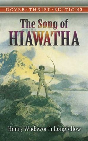 the song of hiawatha by henry wadsworth longfellow 780875