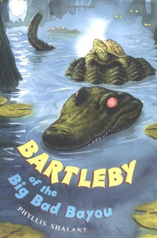 Bartleby of the Big Bad Bayou