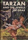 Tarzan and the Jewels of Opar (Tarzan, #5)