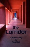 The Corridor - a short story