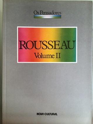 Rousseau, Volume II