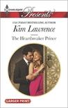 The Heartbreaker Prince by Kim Lawrence