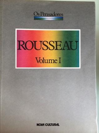 Rousseau, Volume I