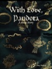 With Love, Pandora