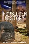 Forbidden History by J. Douglas Kenyon