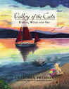 Valley of the Cats: Earth, Wind and Sky
