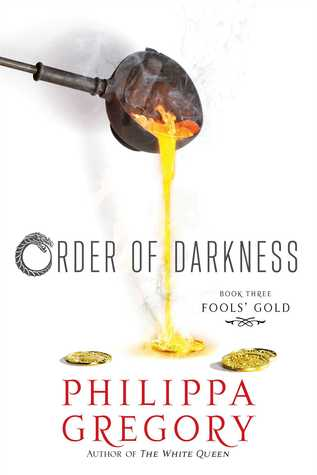 Fools' Gold (Order of Darkness, #3)