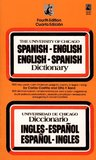The University of Chicago Spanish - English English - Spanish Dictionary