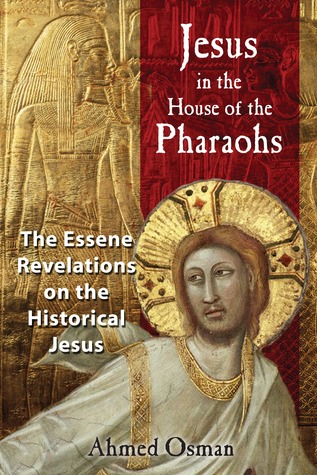 Jesus in the House of the Pharaohs by Ahmed Osman