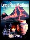 Lemurian Medium by G.G. Collins