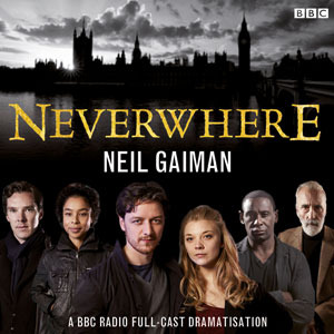 Neverwhere: BBC Dramatisation