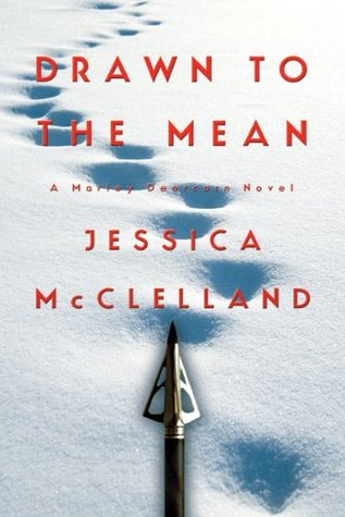 Drawn To The Mean (Killdeer Series)