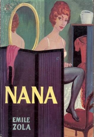 Nana (Les Rougon-Macquart, #9)