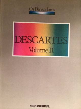 Descartes, Volume II