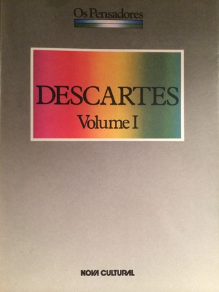 Descartes, Volume I