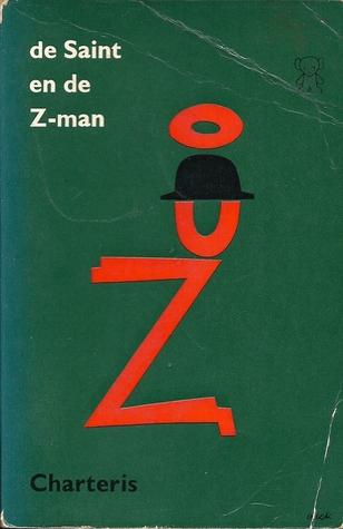 Ebook De Saint en de Z-man by Leslie Charteris DOC!