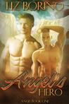 Angel's Hero (Angel, #1)