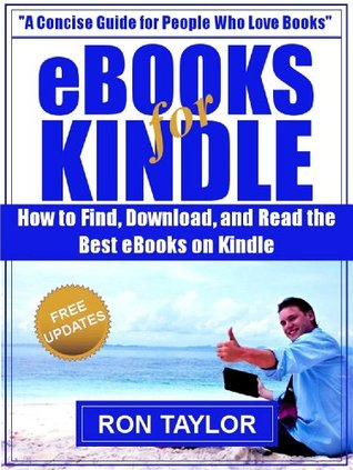 eBooks for Kindle: How to Find, Download, and Read the Best eBooks on Kindle