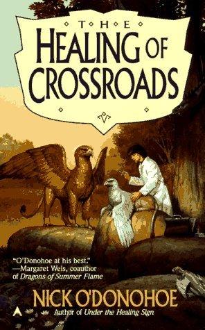 The Healing of Crossroads (Crossroads, 3)