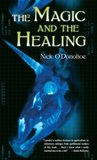 The Magic and the Healing (Crossroads #1)