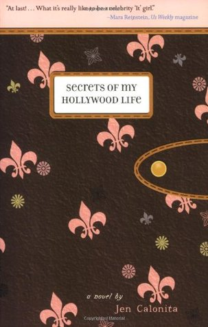Ebook Secrets of My Hollywood Life by Jen Calonita DOC!