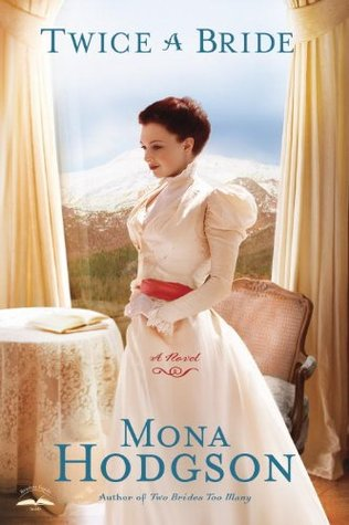 Twice a Bride by Mona Hodgson