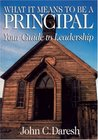 What It Means to Be a Principal: Your Guide to Leadership