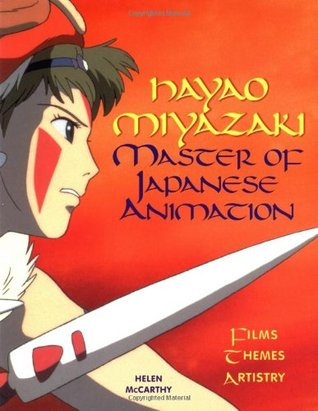 Hayao Miyazaki by Helen McCarthy
