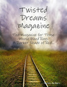 Twisted Dreams Magazine: The Magazine for Those Whose Blood Runs a Darker Shade of Red