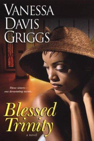 Blessed Trinity by Vanessa Davis Griggs