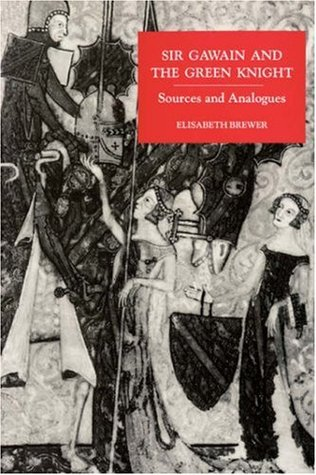 Sir Gawain and the Green Knight: Sources and Analogues