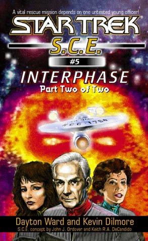 Interphase, Part 2(Star Trek SCE (ebooks) 5)