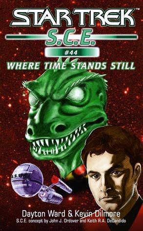 Where Time Stands Still (Star Trek S.C.E. #44)