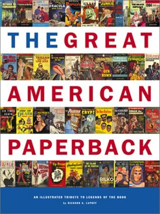 The Great American Paperback by Richard A. Lupoff
