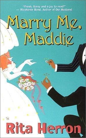 Marry Me, Maddie