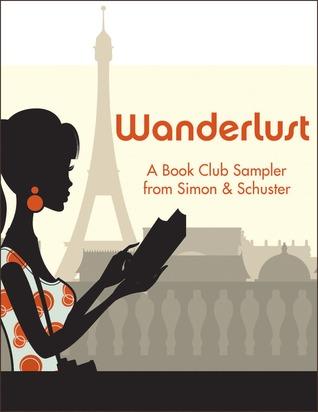 Wanderlust: A Book Club Sampler from Simon  Schuster