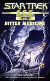 Download Bitter Medicine (Star Trek S.C.E. #41)